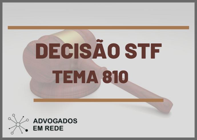 Tema 810 - Martucci Melillo Advogados Associados